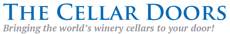 The Cellar Doors - Bringing the world's winery cellars to your door!